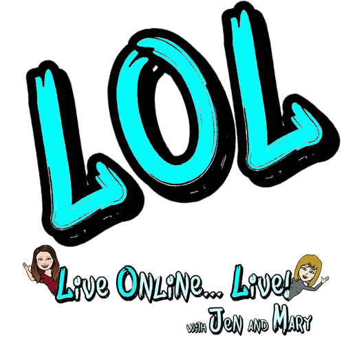 LOL: Live Online...Live with Jen and Mary Logo